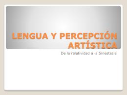 LENGUA Y PERCEPCIÓN ARTÍSTICA