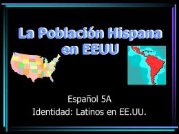 La Población Hispana en E.E.U.U.
