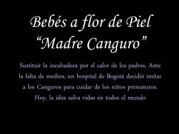 """Bebés a flor de Piel """"Madre Canguro"""""""