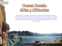 Huaraz Dorado 4Días y 03Noches - Invtravel