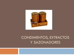 CONDIMENTOS, EXTRACTOS Y SAZONADORES