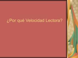¿Por qué Velocidad Lectora?