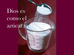 Dios es como el azúcar