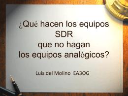 ¿Qué hacen los equipos SDR que no hagan los