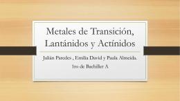 Metales de transición, Lantánidos y Actínidos