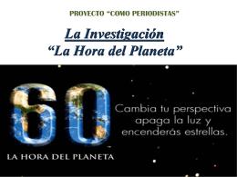 """La investigación del """"Hora del Planeta"""""""