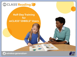 mCLASS®:Reading 3D™ - eLearning Revolution