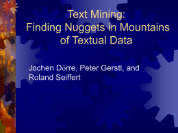 Text Mining: Finding Nuggets in Mountains of