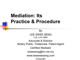 Mediation: Its Practice & Procedure