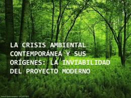 La crisis ambiental contemporánea y sus orígenes: