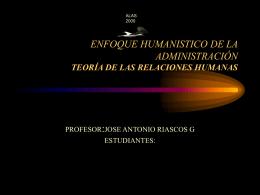 ENFOQUE HUMANISTICO DE LA ADMINISTRACIÓN TEORÍA DE