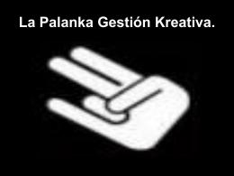 La Palanka Gestión Kreativa.