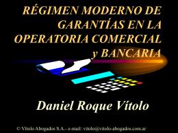 RÉGIMEN MODERNO DE GARANTÍAS EN LA OPERATORIA