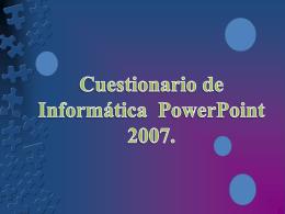 Cuestionario de computación sobre PowerPoint.
