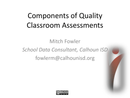 Components of Quality Classroom Assessments -