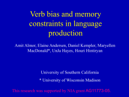 Verb bias and memory constraints in language