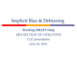 Implicit Bias & Debiasing