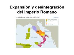 Expansión y desintegración del Imperio Romano
