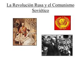 La Revolución Rusa y el Comunismo Soviético