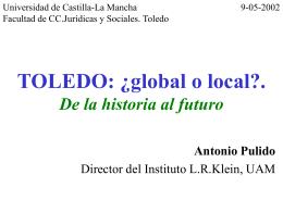 TOLEDO: ¿global o local?. De la historia al futuro