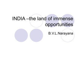 INDIA –the land of immense opportunities -