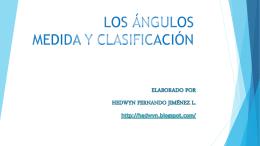 LOS ÁNGULOS Y SU CLASIFICACIÓN