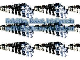 Robótica, Robot, Inteligencia artificial y Grados