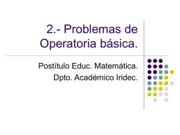 Problemas de Operatoria básica.