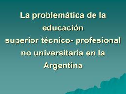 La problemática de la educación superior técnico