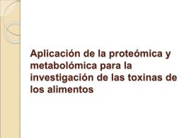 Aplicación de la proteómica y metabolómica para la