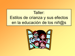 Taller: Estilos de crianza y sus efectos en la