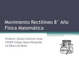 Repaso 8° Año Física Matemática