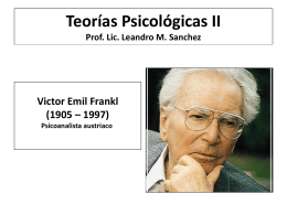 Teorías Psicológicas II Prof. Lic. Leandro M.