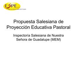 Propuesta Salesiana de Proyección Educativa
