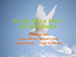 EL DÍA DE LA PAZ Y NO VIOLENCIA