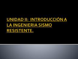 UNIDAD II: INTRODUCCIÓN A LA INGENIERIA SISMO