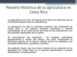 Reseña Histórica de la agricultura en Costa Rica