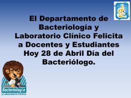 El Departamento de Bacteriología y Laboratorio