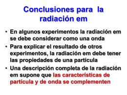 Conclusiones para la radiación em