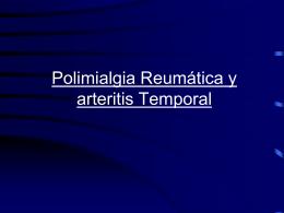 Polimialgia Reumática y arteritis Temporal