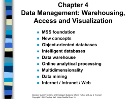 Chapter 4 Data Management: Warehousing, Access and