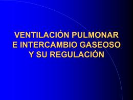 VENTILACIÓN PULMONAR E INTERCAMBIO GASEOSO
