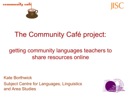 The Community Café project: getting community