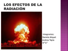LOS EFECTOS DE LA RADIACIÓN