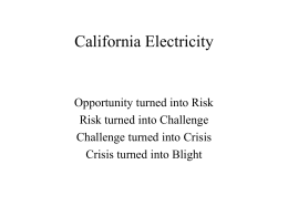 The California Electricity Crisis Prepared the
