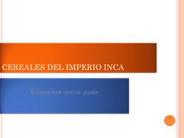 CEREALES DEL IMPERIO INCA