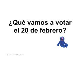 ¿Qué vamos a votar el día 20 de febrero? -