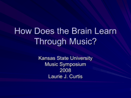How Does the Brain Learn Through Music?
