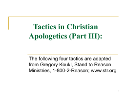 Tactics in Christian Apologetics (Part II)