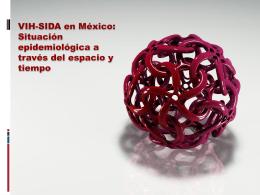 VIH-SIDA en México: Situación epidemiológica a
